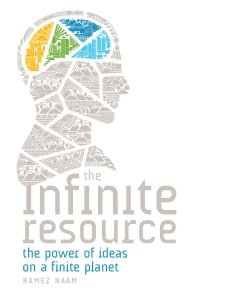 Portada de The infinite resource, por Ramez Naam